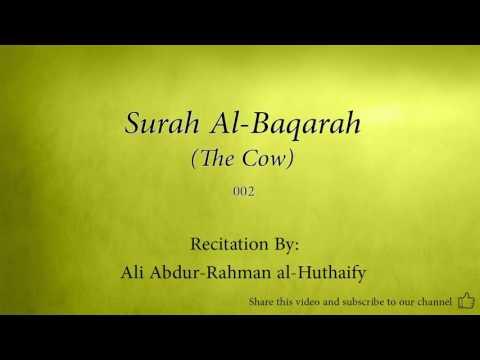 Surah Al Baqarah The Cow   002   Ali Abdur Rahman al Huthaify   Quran Audio