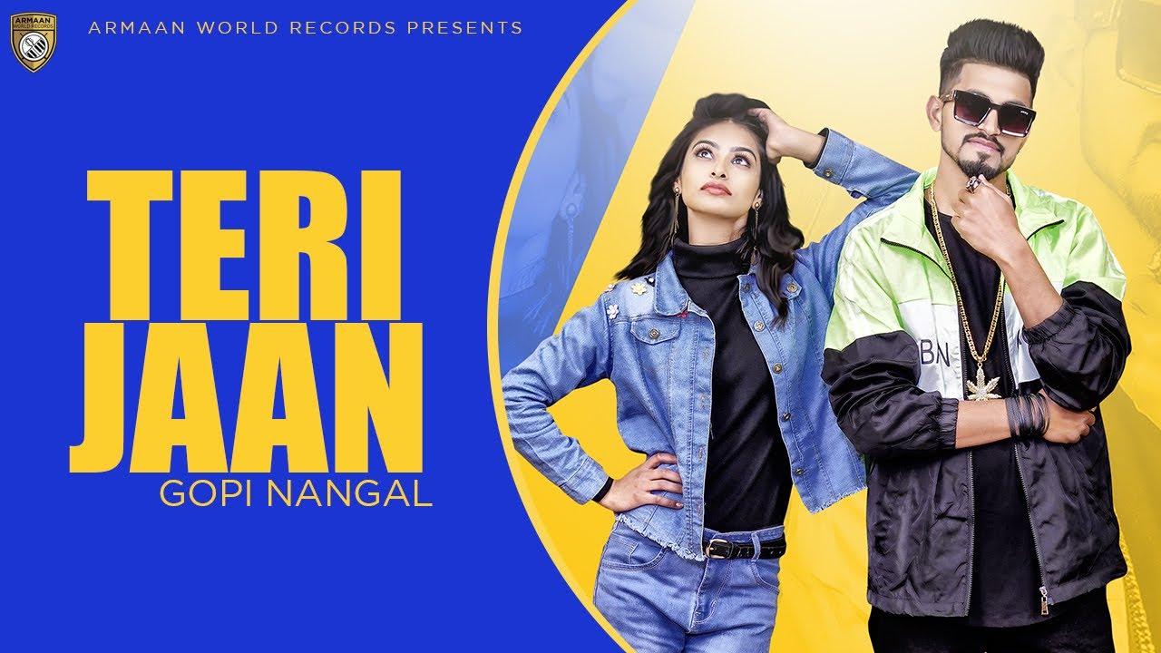 Teri Jaan : Gopi Nangal | New punjabi songs 2020 | Latest Punjabi Songs 2020
