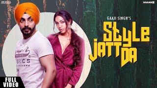 Style Jatt Da Gaaji Singh Mp3 Song Download