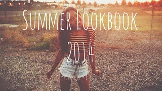 Summer Lookbook 2014♡Outfit Ideas Thumbnail