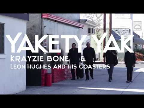 Yakety Yak - Krayzie Bone (feat. Leon Hughes and His Coasters)