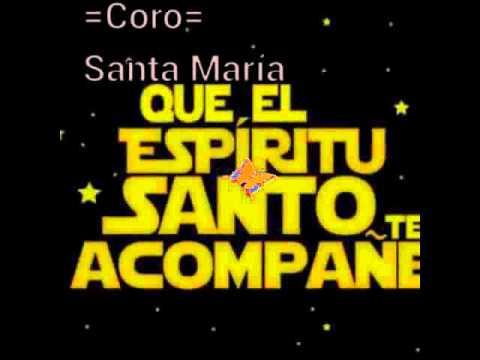 Fuego, fuego =Coro= Santa María.