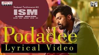 Download Hindi Video Songs - Podaade Poda Song with Lyrics | ISM Movie | Kalyan Ram, Aditi Arya | Puri Jagannadh | Anup Rubens