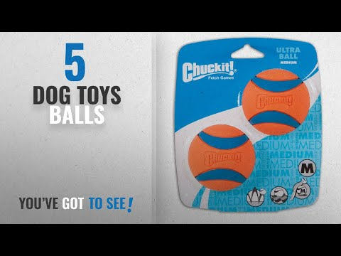 Top 10 Dog Toys Balls [2018 Best Sellers]: Chuckit! Ultra Ball
