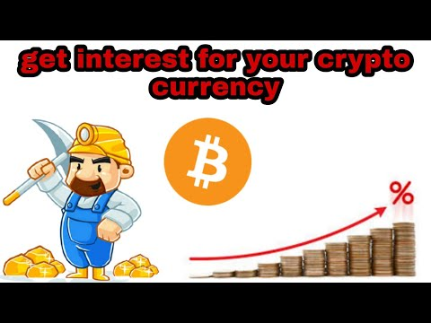 Get intreast for your crypto currency |Crypto mining | New crypto currency earning application