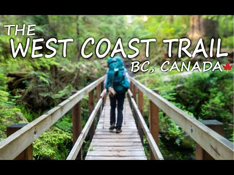 HIKING | The West Coast Trail - British Columbia, Canada