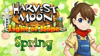 Harvest Moon: Light of Hope SE | Ep7: Spring 20~22 [No Commentary]