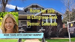 Home for sale in Denver Colorado - Congress Park Neighborhood
