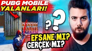 PUBG Mobile YALANLARI! EFSANE Mİ GERÇEK Mİ? #1 (buglar ve taktikler)