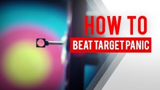 Archery How To: Beat Target Panic | Win&Win AFR