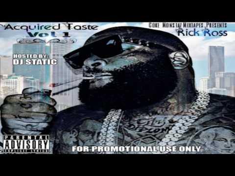 Rick Ross - Acquired Taste (Full Mixtape)