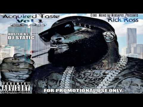 Rick Ross - Acquired Taste (Full Mixtape)