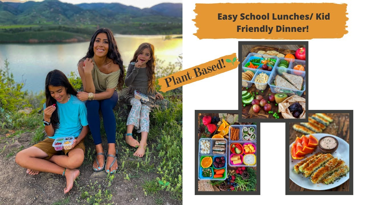 Easy School Lunches and Kid Friendly Dinner// Starch Solution // Plant Based