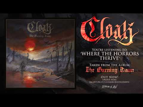 Cloak - Where the Horrors Thrive (Official Track)