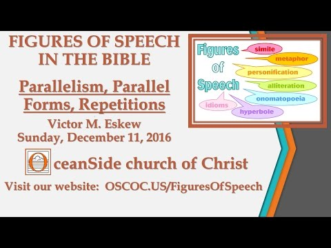 Parallelism, Parallel Forms, Repetitions (Figures of Speech)