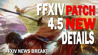 FFXIV Patch 4.5 Special Site Live with new Details [FF News Break]
