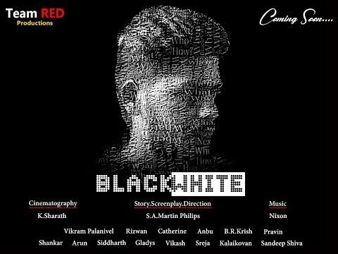 BLACK WHITE - Tamil Short Film