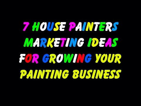 7 house painters marketing ideas for growing your painting for Painting and decorating advertising ideas