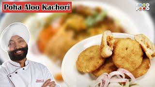 Turban Tadka | Poha Aloo Kachori Recipe by Chef Harpal Sokhi | Snacks Recipes
