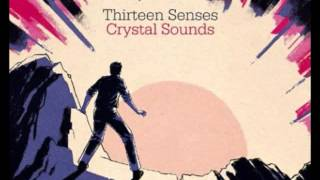 Thirteen Senses - The Loneliest Star (Acoustic Version)