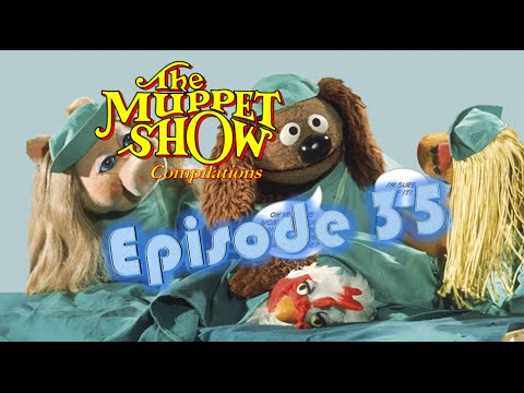 The Muppet Show Compilations - Episode 35: Veterinarian's Hospital (Season 1)