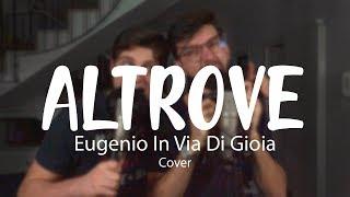 ALTROVE - Eugenio In Via Di Gioia | Flavio Fontana & RecRoom (Cover)