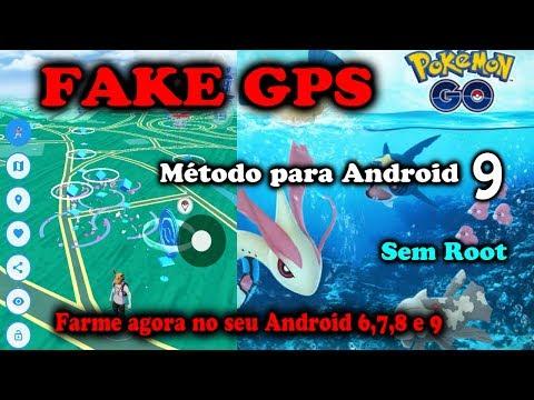 Método FAKE GPS Para ANDROID 9 FUCIONANDO(Android 6,7,8 E 9) Pegue Pokémons Dentro De Casa!