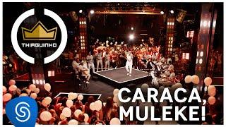 Baixar Thiaguinho | Caraca, Muleke! (Clipe Oficial) [DVD #VamoQVamo - Já nas lojas]
