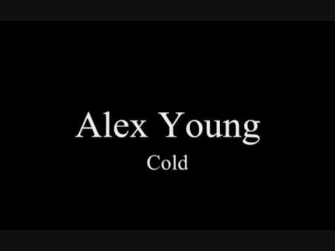 Cold - Alex young