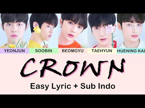 Easy Lyric TXT - CROWN By GOMAWO [Indo Sub]