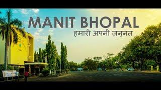 MANIT BHOPAL : It's a feeling