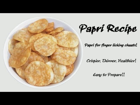 Papdi Recipe | How to make Papdi for Chaats