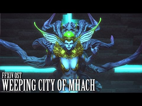 FFXIV OST Weeping City of Mhach Calm Theme