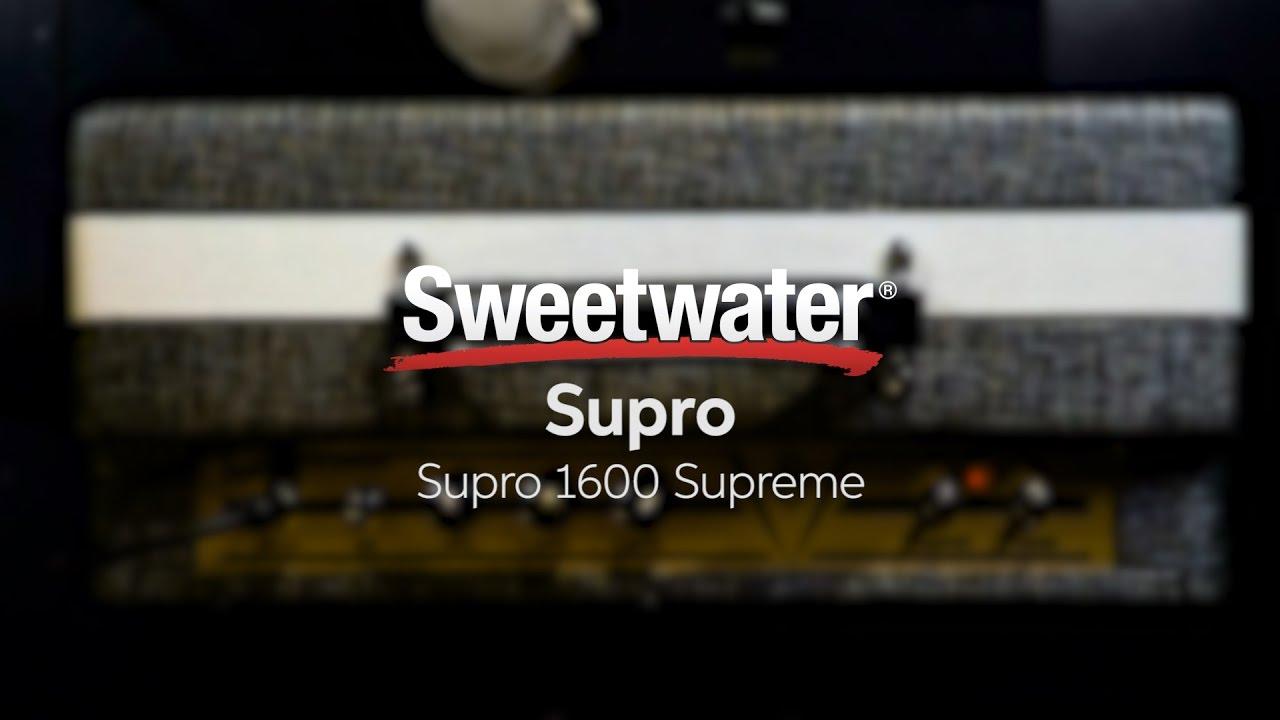 Supro 1600 Supreme Combo Amplifier Demo