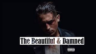 G-Eazy - The Beautiful & Damned ft. Zoe Nash (Audio)