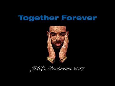 Drake - Together Forever (Drake Type Of Beat) Prod. JDL