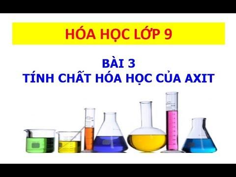 Hóa học 9 – Bài 3 – Tính chất hóa học của axit