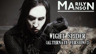 Marilyn Manson - Wight Spider (Mashup)