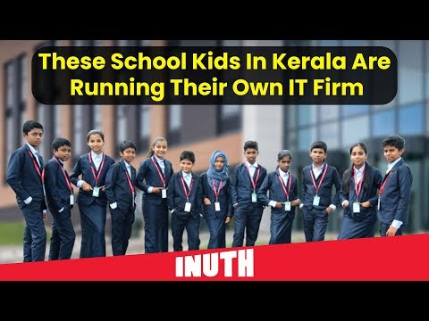 These School Kids In Kerala Are Running Their Own IT Firm