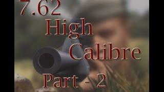 Let's Play 7.62 High Calibre - Part 2