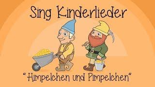 Himpelchen und Pimpelchen - Kinderlieder zum Mitsingen | Sing Kinderlieder