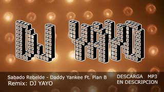 Sabado Rebelde - DJ YAYO