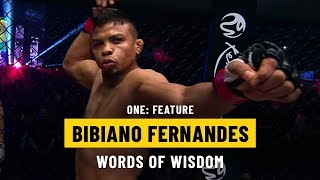 Bibiano Fernandes' Words Of Wisdom   ONE Feature
