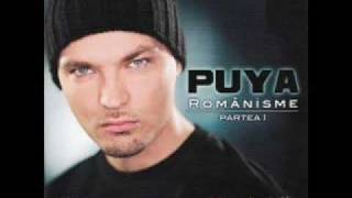 Puya -  Is This The Life