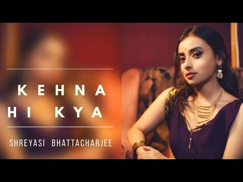 Kehna Hi Kya     Shreyasi Bhattacharjee     A.R. Rahman     Cover song     Bombay