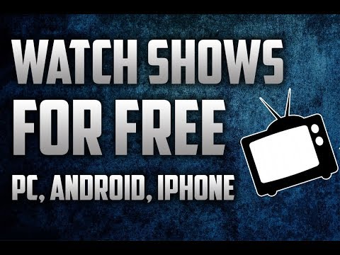 WATCH ANY TV SHOW OR MOVIE ONLINE FOR FREE & DOWNLOAD (PC, IPHONE, ANDROID) (2018)