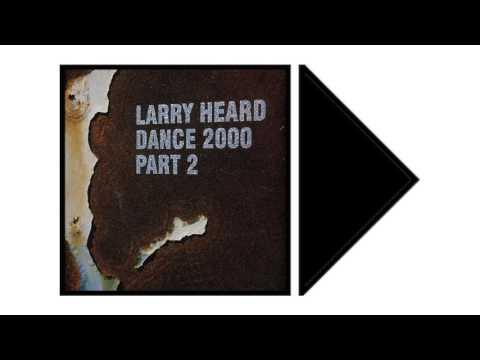Larry Heard - A Long Short Story