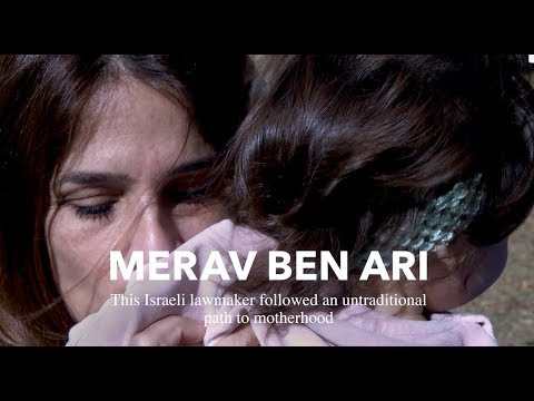Merav Ben Ari: Knesset Member and Single Mom