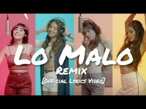 Aitana, Ana Guerra - Lo Malo Remix ft. TINI \u0026 Greeicy [Official Lyrics Video]