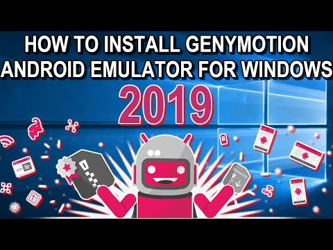 GenyMotion Android Emulator For Windows - Complete Installation Guide 2019